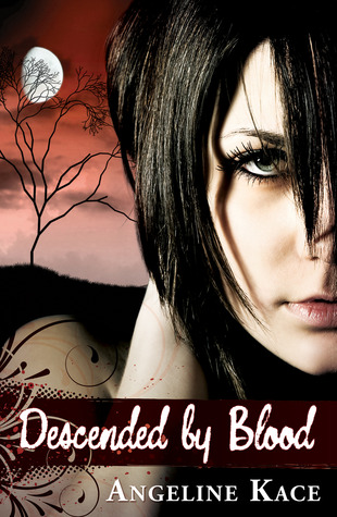 Review: Descended by Blood by Angeline Kace