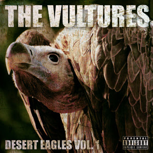 The Vultures - Desert Eagles