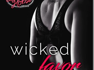 New Release: Wicked Favor (Wicked Horse Vegas #1) by Sawyer Bennett + Book Trailer, Teaser and Excerpt