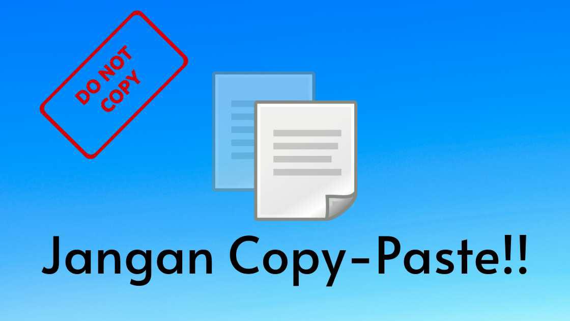 Cara agar Artikel Blog Tidak Bisa di Copy-Paste Orang Lain