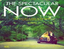 فيلم The Spectacular Now