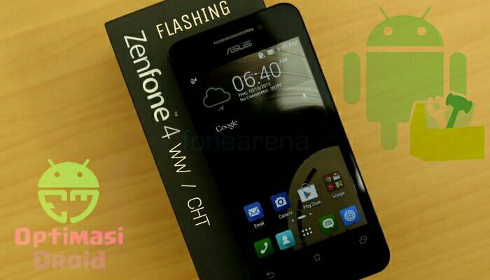 Cara Flash ASUS ZenFone 4