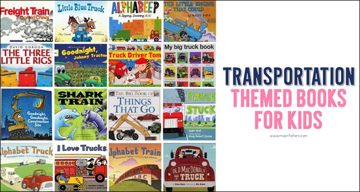 Transportation Themed Books for Kids