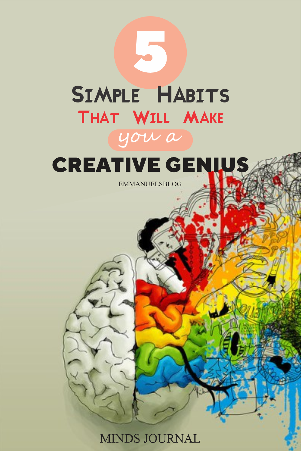 5 Simple Habits That Will Make You A Creative Genius Before 2020