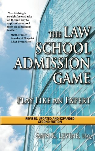 PDF Books - The Law School Admission Game: Play Like an Expert, Second Edition (Law School Expert)