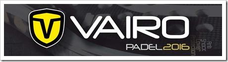 VAIRO Más de 30 años investigando, diseñando y produciendo PÁDEL