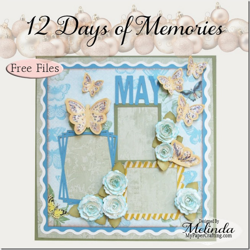 12 Days of Memories Pazzles May Scrapbook Layout w FREE FILES
