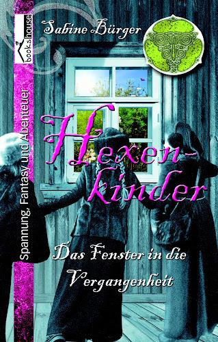 Hexenkinder - Das Fenster in die Vergangenheit