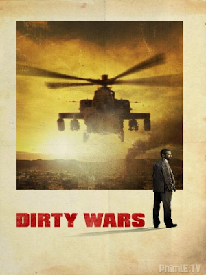 Phim Cuộc Chiến Bẩn Thỉu - Dirty Wars (2013)