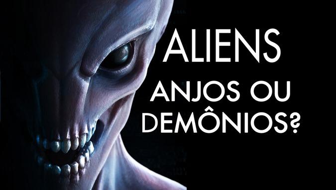 Resultado de imagem para OVNIs e extraterrestres: anjos ou demônios?