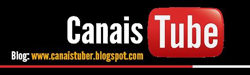 CANAIS TUBE