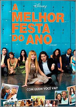 Filme Poster A Melhor Festa do Ano DVDRip XviD Dual Áudio & RMVB Dublado ou Legendado