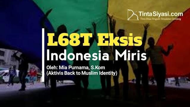L68T Eksis, Indonesia Miris
