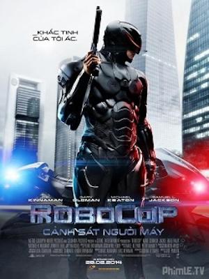 Phim Cảnh Sát Người Máy - Robocop (2014)