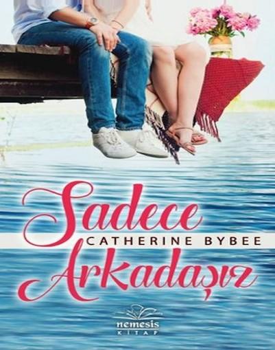 Catherine Bybee Sadece Arkadaşız Pdf