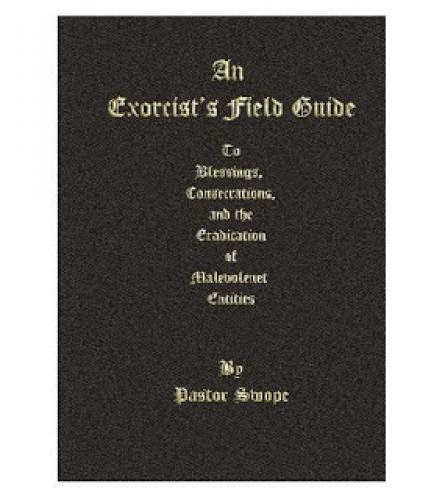 An Exorcist Field Guide
