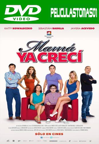 Mamá ya crecí (2014) DVDRip