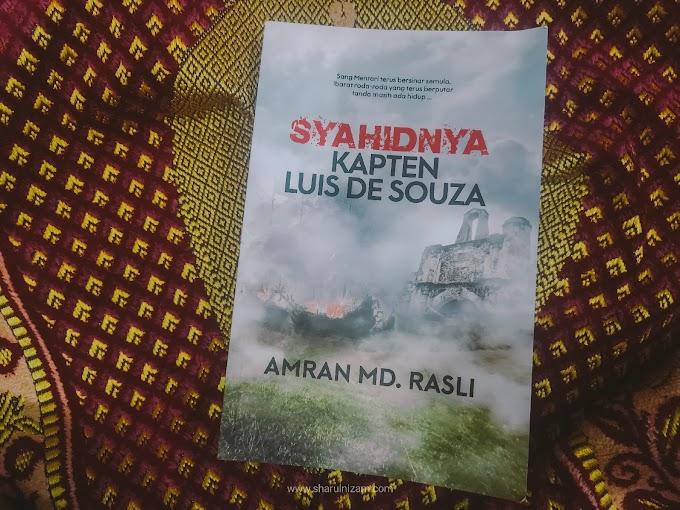 [Ulasan Buku] Syahidnya Kapten Luis De Souza Oleh Amran Md. Rasli