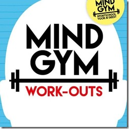 Mind Gym Work-Outs
