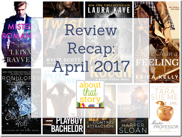 Review Recap: April 2017 | About That Story