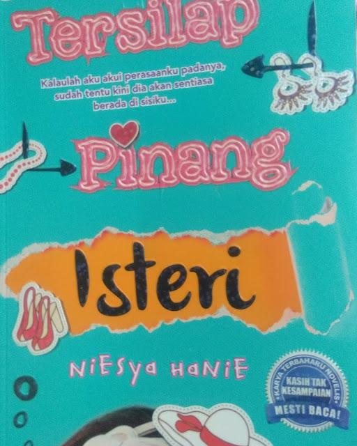 Review novel: Tersilap pinang isteri - niesya hanie