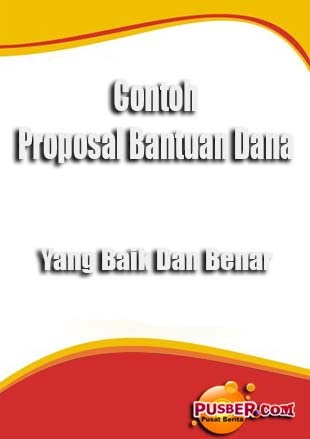 Contoh Proposal Bantuan Dana - pusber.com