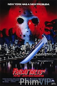 Thứ 6 Ngày 13 Phần 8 Jason Tới Manhattan - Friday The 13th Part Viii Jason Takes Manhattan poster