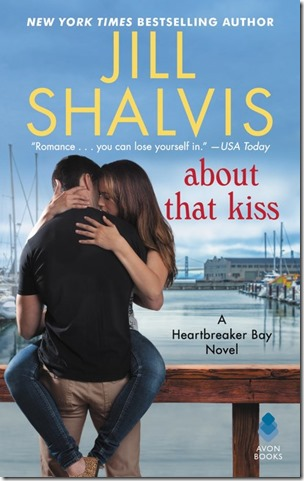 Review: About That Kiss (Heartbreaker Bay #5) by Jill Shalvis | About That Story