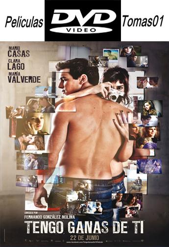 Tengo Ganas de Ti (3MSC 2) (2012) DVDRip