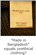 made in bangladesh equals unethical clothing