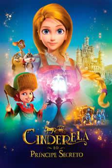 Baixar o filme Cinderela e o Príncipe Secreto