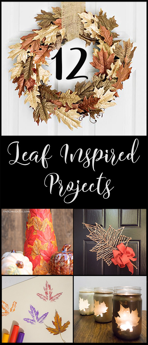 12 Leaf Inspired DIY projects