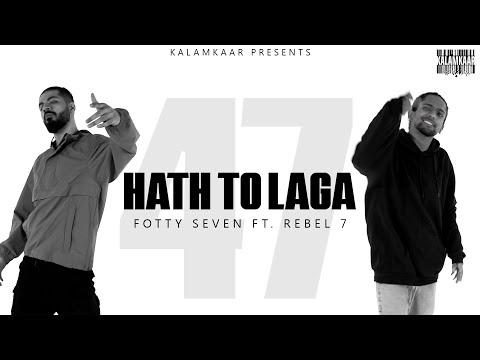 Haath Toh Laga Fotty Seven,Rebel 7 Lyrics