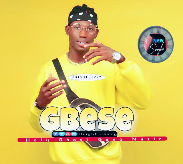 [Music]Bright Jezzy - Gbese
