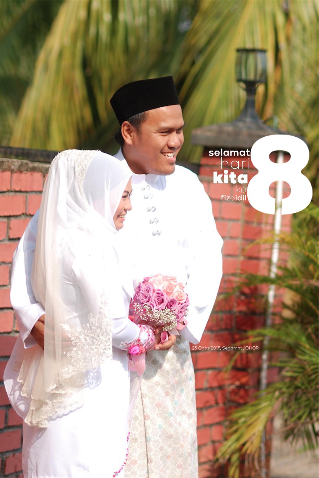 Wedding Anniversary 8th Years Fizaidil