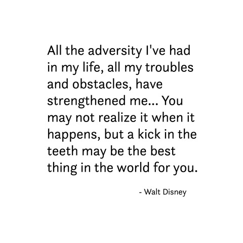 adversity -- walt disney