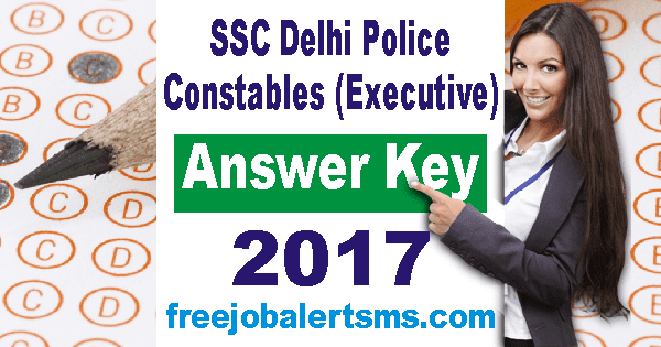 SSC Delhi Police Constables (Executive) Answer Key 2017
