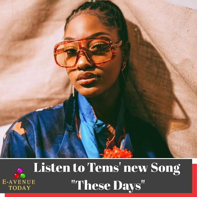 Listen to Tems' new Song  These Days