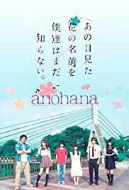 Anohana Live Action: Đóa Hoa Ngày Ấy Ta Cùng Ngắm