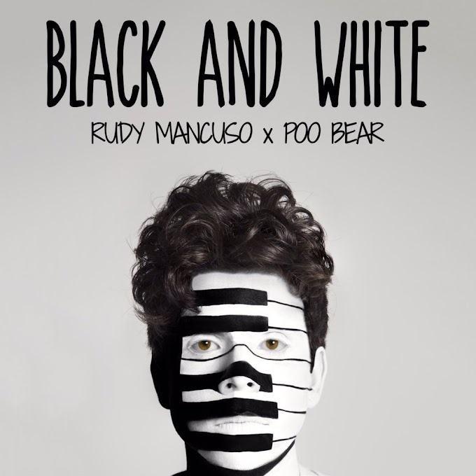 Rudy Mancuso - Black & White Lyrics (feat. Poo Bear)