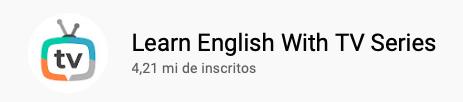 13 canais do YouTube para aprender inglês com falantes nativos -  Learn English With TV Series
