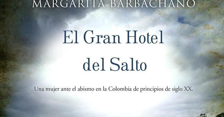 Vomitando mariposas muertas: El Gran Hotel del Salto