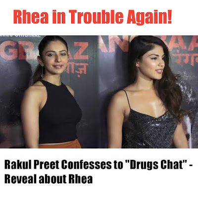 Rakul Preet confesses to 'drugs chat' in front of NCB; This is the big reveal about Rhea