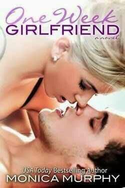 One Week Girlfriend by Monica Murphy Pdf
