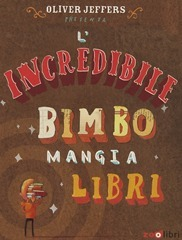 lincredibilebimbomangialibri[8]