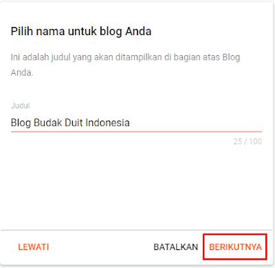 Masukkan Nama Blog Anda Lalu Klik Berikutnya
