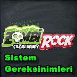 Zombi Rock Sistem Gereksinimleri