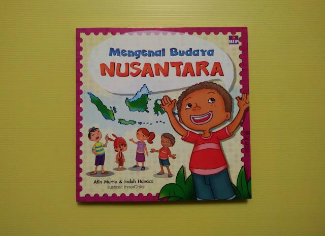 Buku Mengenal Budaya Nusantara