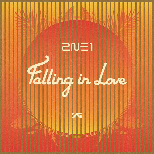 [Single] 2NE1   Falling In Love [Digital Single]
