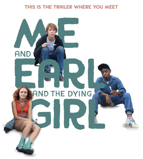 Me And Earl And The Dying Girl - Tôi Và Earl Và Cô Bạn Hấp Hối